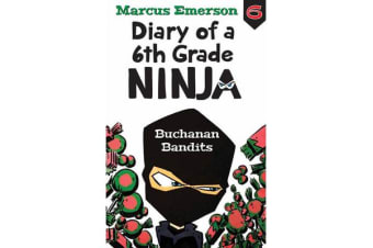 Buchanan Bandits - Diary of a 6th Grade Ninja 6