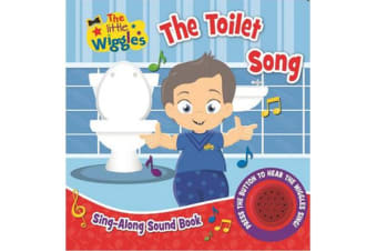 The Little Wiggles: The Toilet Song - Sing-Along Sound Book
