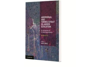 Aboriginal and Torres Strait Islander Education - An Introduction for the Teaching Profession