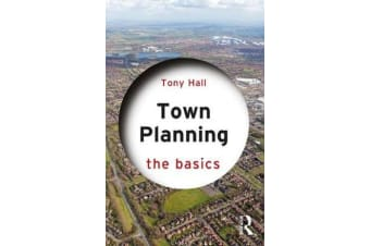 Town Planning - The Basics