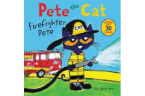 Pete The Cat - Firefighter Pete