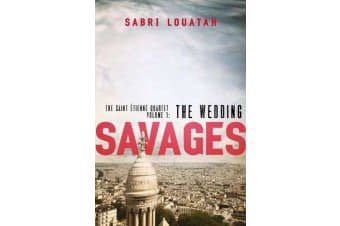 Savages - The Wedding
