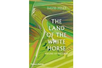 The Land of the White Horse - Visions of England