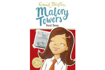 Malory Towers: First Term TV Tie-in - Book 1