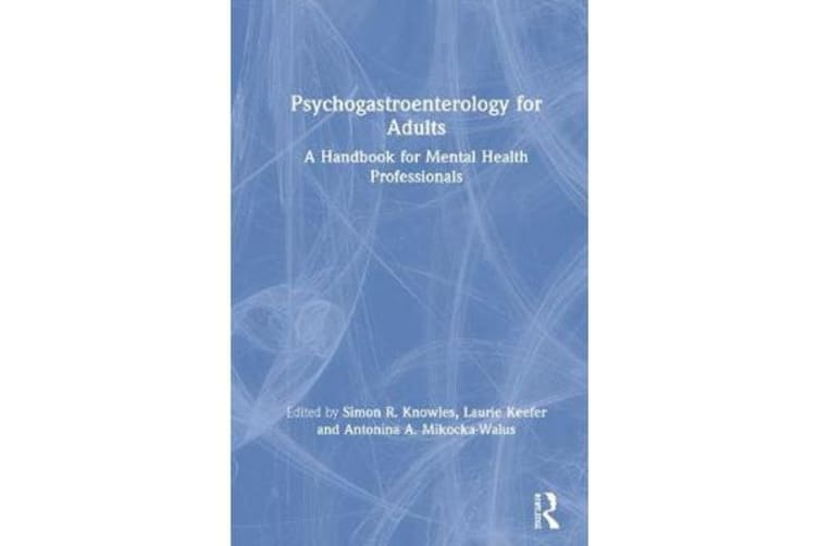 Psychogastroenterology for Adults - A Handbook for Mental Health Professionals