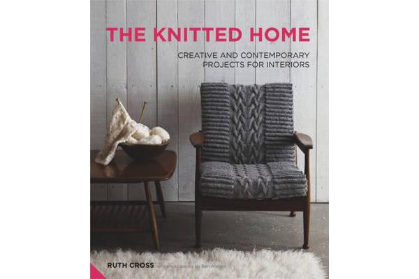 Image of The Knitted Home - Creative and Contemporary Projects for Interiors