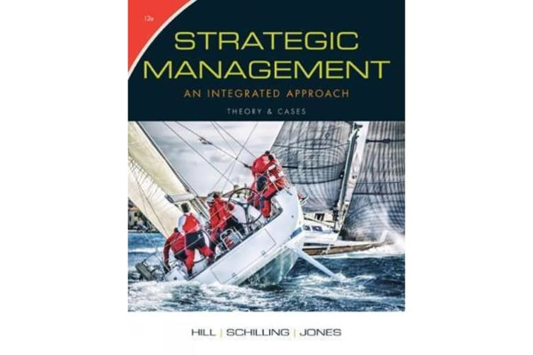 Strategic Management: Theory & Cases - An Integrated Approach