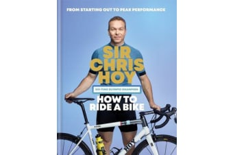 How to Ride a Bike - From Starting Out to Peak Performance