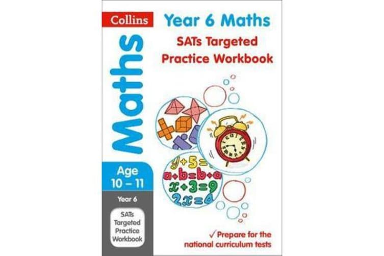 Year 6 Maths SATs Targeted Practice Workbook - 2018 Tests