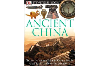 DK Eyewitness Books - Ancient China