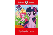 My Little Pony - Spring is Here! - Ladybird Readers Level 2