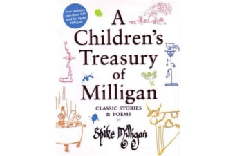 A Children's Treasury of Milligan - Classic Stories and Poems by Spike Milligan