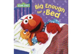 Big Enough for a Bed - Sesame Street