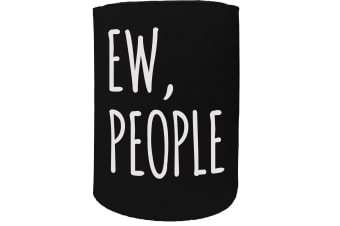 123t Stubby Holder - ew people - Funny Novelty