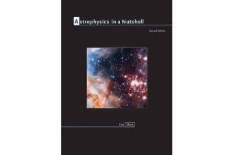 Astrophysics in a Nutshell - Second Edition