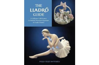 Lladro Guide - A Collector's Reference to Retired Porcelain Figurines in Lladro Brands