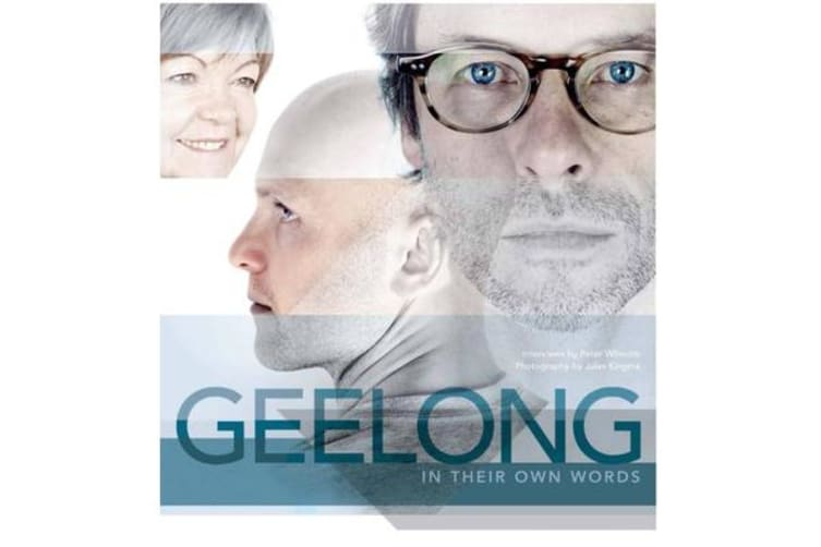 Geelong - In Our Own Words