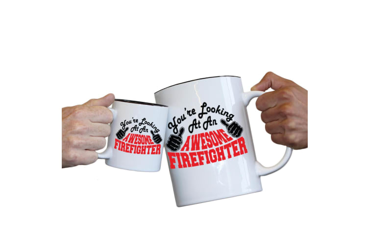 123T Novelty Funny Giant 2 Litre Mugs - Firefighter Youre Looking Awesome