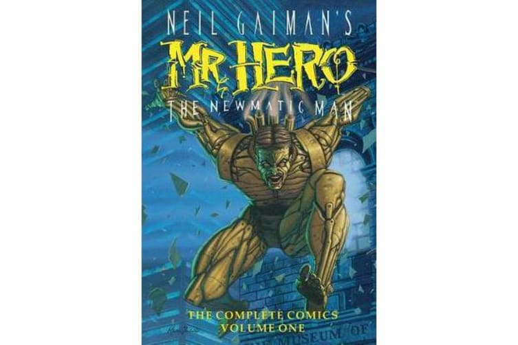Neil Gaiman's Mr Hero Complete Comics Vol 1