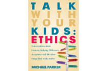 Talk With Your Kids - Ethics
