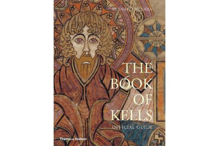 The Book of Kells - Official Guide