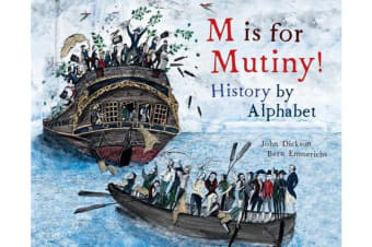 M is for Mutiny! - History by Alphabet