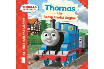 Thomas & Friends - My First Railway Library: Thomas the Really Useful Engine