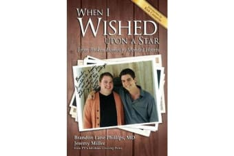 When I Wished Upon a Star - From Broken Homes to Mended Hearts