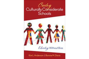 Creating Culturally Considerate Schools - Educating Without Bias