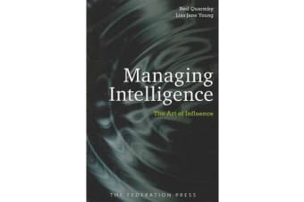 Managing Intelligence - The Art of Influence