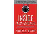 The Inside Advantage - The Strategy that Unlocks the Hidden Growth in Your Business