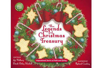 The Legends of Christmas Treasury - Inspirational Stories of Faith and Giving