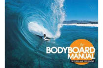The Bodyboard Manual - The Essential Guide to Bodyboarding