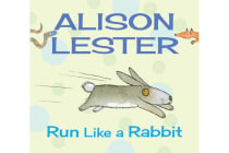Run Like a Rabbit - Read Along with Alison Lester Book 1