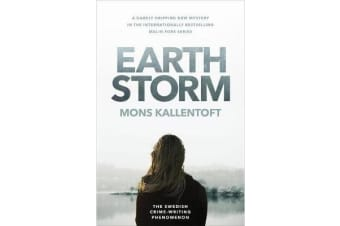 Earth Storm - The new novel from the Swedish crime-writing phenomenon