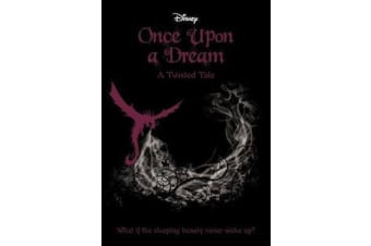 Once Upon a Dream (Disney - A Twisted Tale #2)