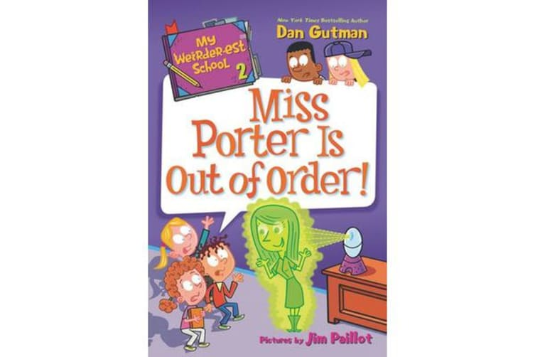 My Weirder-est School #2 - Miss Porter Is Out of Order!