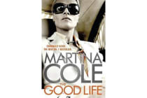 The Good Life - A powerful crime thriller about a deadly love