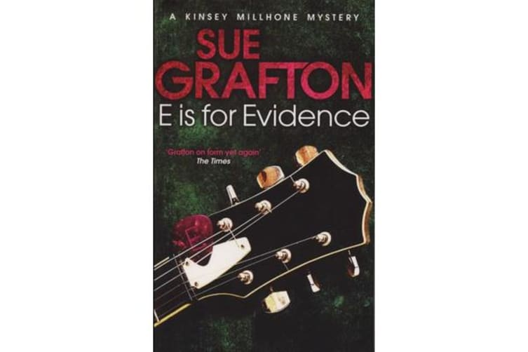 E is for Evidence : Kinsey Millhone Mysteries