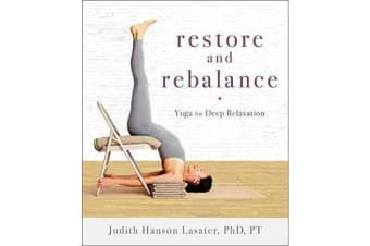 Restore And Rebalance - Yoga for Deep Relaxation