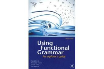 Using Functional Grammar - An explorer's guide