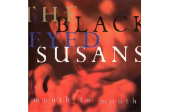 Blackeyed Susans – Mouth To Mouth PRE-OWNED CD: DISC EXCELLENT