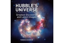 Hubble's Universe - Greatest Discoveries and Latest Images