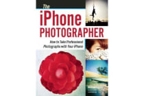 The Iphone Photographer - How To Take Professional Photographs with your Iphone