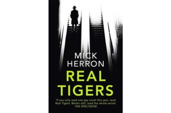 Real Tigers - Jackson Lamb Thriller 3