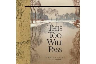 This Too Will Pass - A Helen Exley Giftbook
