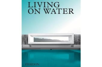 Living on Water - Contemporary Houses Framed By Water