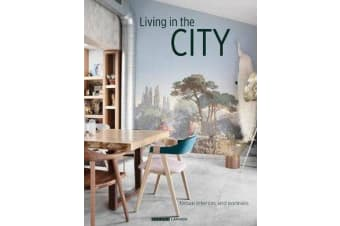 Living in the City - Urban Interiors and Portraits