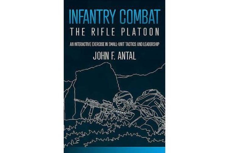 Infantry Combat - The Rifle Platoon