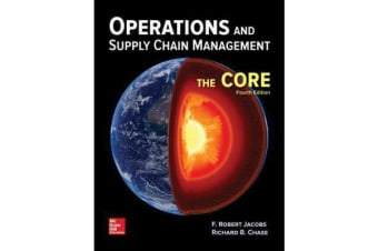 Operations and Supply Chain Management - The Core